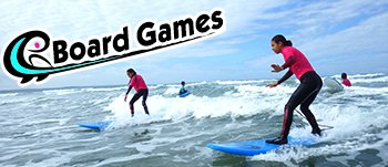 Board Games Surfing in Pembrokeshire Wales